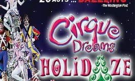Cirque Dreams Holidaze – Dazzling Holiday Stage Show at Orpheum Theatre December 11 – 12 (& Ticket Giveaway!)