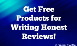 Get Free Products for Writing Honest Reviews!