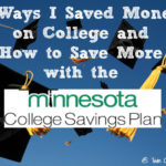 5 Ways I Saved Money on College and How to Save More with the Minnesota College Savings Plan (& Giveaway)