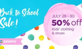 Back to School 50% Off Kids Clothing & Shoes Sale at Savers July 28 – 30